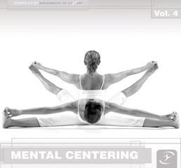 MENTAL CENTERING Vol. 4