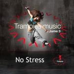 Trampies® volume 3 - No stress